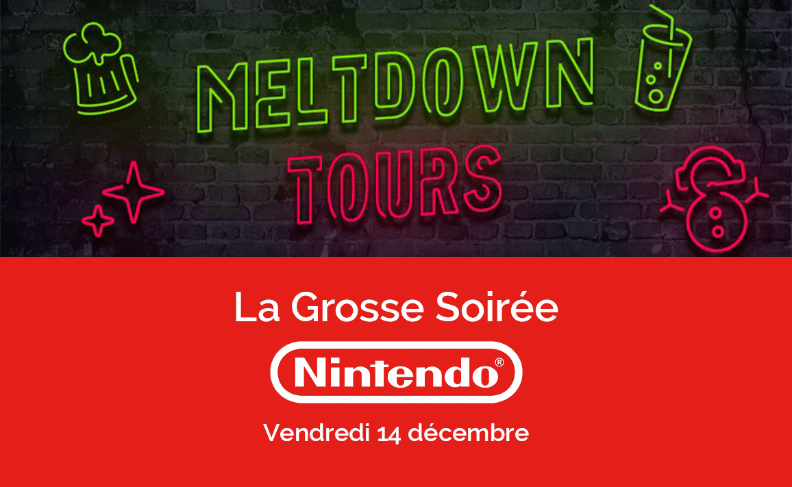 Image article Le Meltdown Tours lance sa 1e édition de la Grosse Nintendo